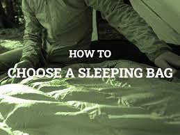 choose a sleeping bag