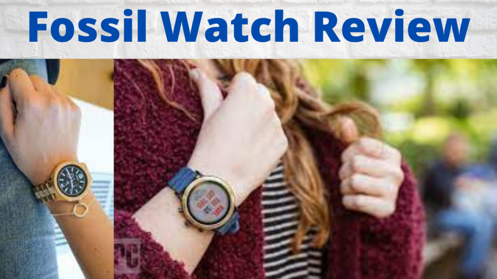 Fossil Watch Review